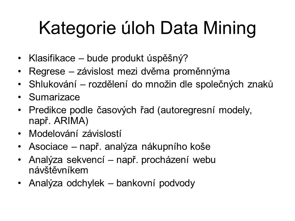 Kategorie úloh Data Mining