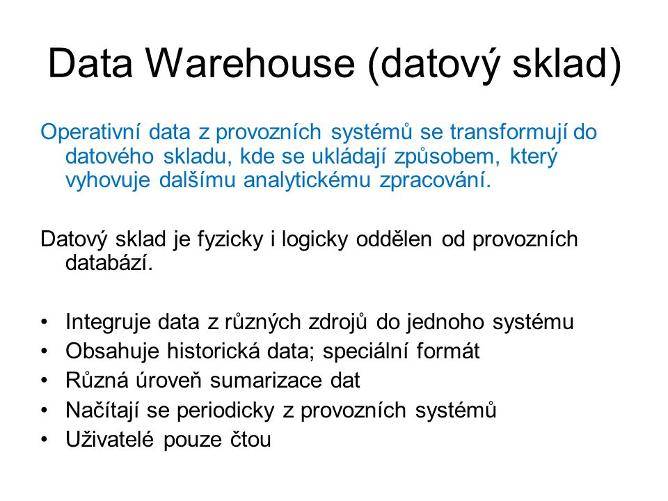 Data Warehouse (datový sklad)
