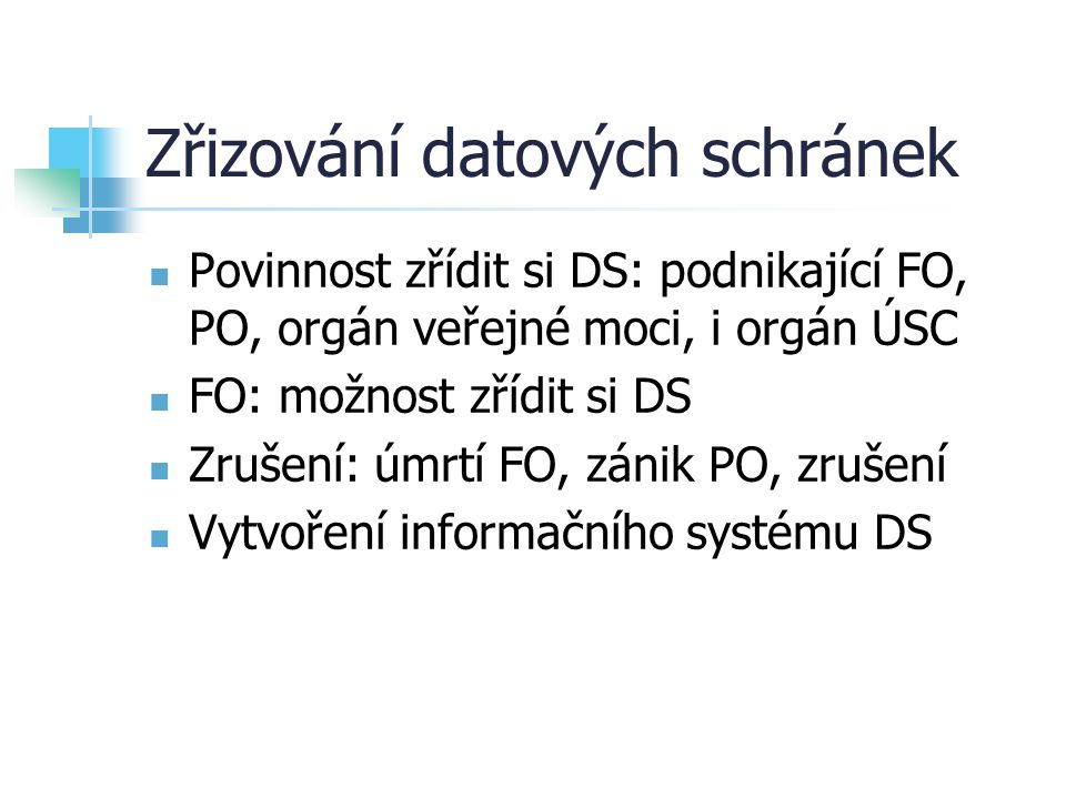 Zřizování datových schránek