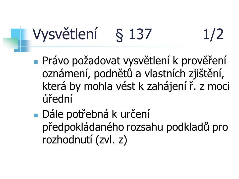 Vysvětlení § 137 1/2