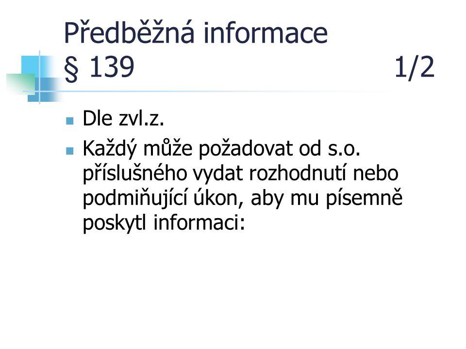 Předběžná informace § 139 1/2