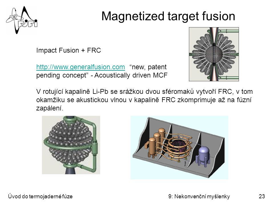Magnetized target fusion