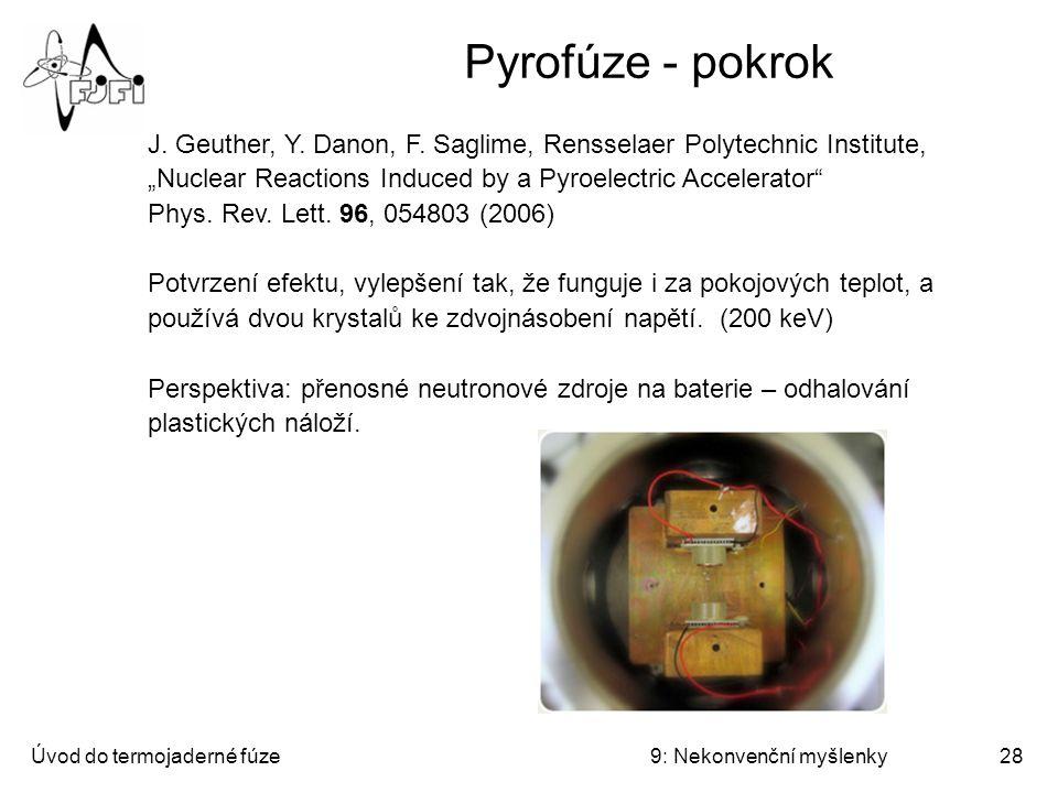Pyrofúze - pokrok