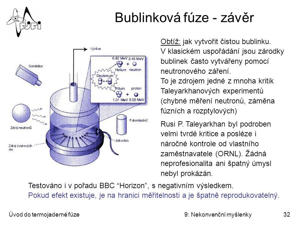 Bublinková fúze - závěr