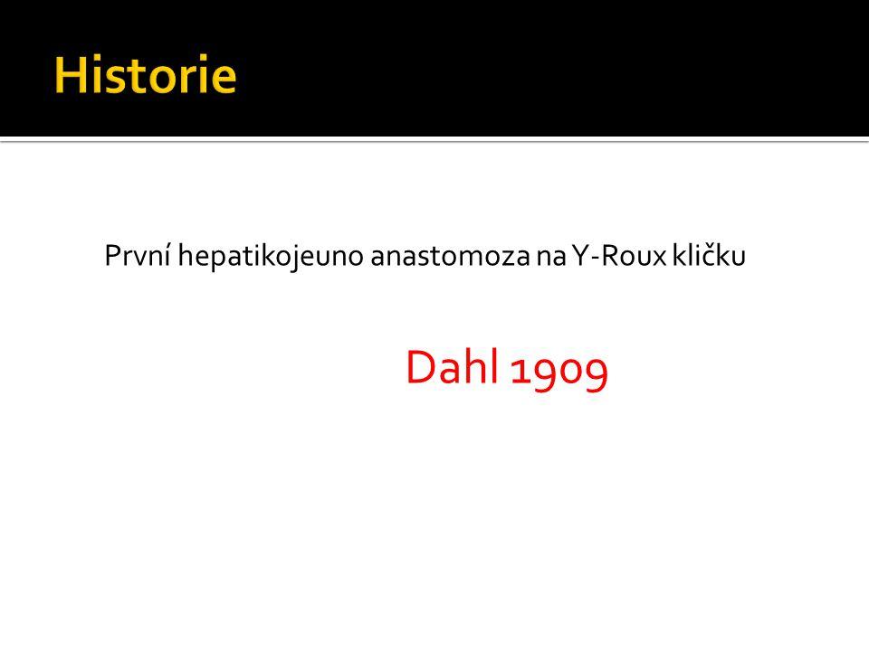První hepatikojeuno anastomoza na Y-Roux kličku