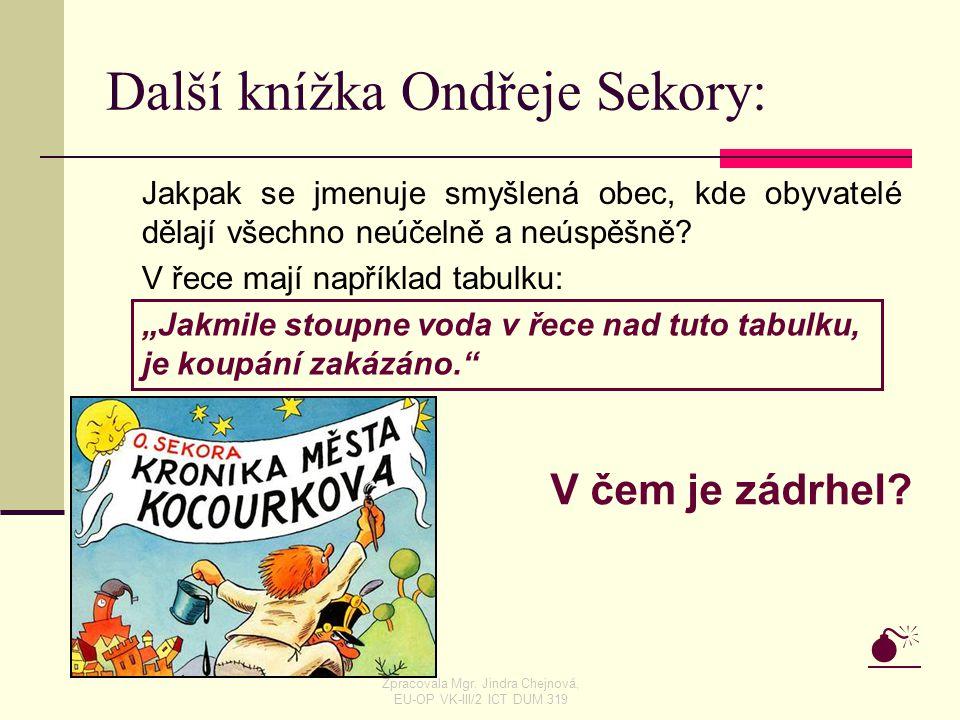 Další knížka Ondřeje Sekory: