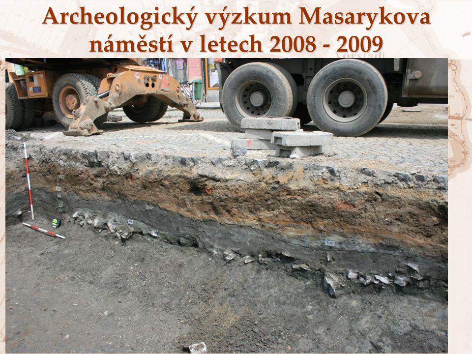 Archeologický výzkum Masarykova náměstí v letech 2008 - 2009