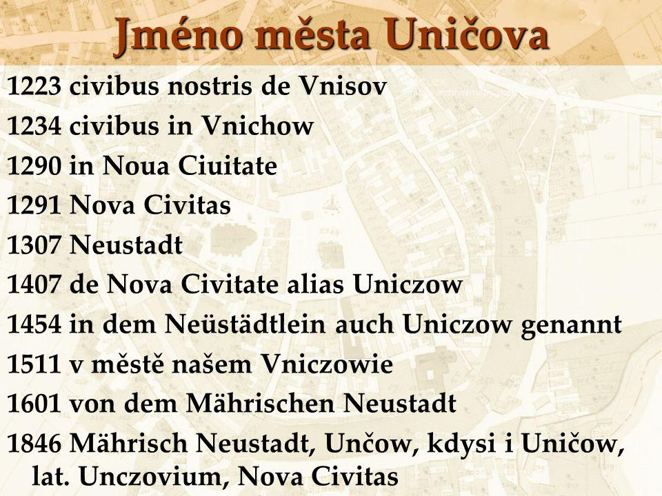 Jméno města Uničova 1223 civibus nostris de Vnisov
