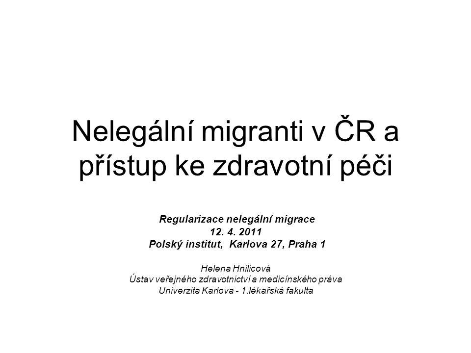 Nelegální migranti v ČR a přístup ke zdravotní péči