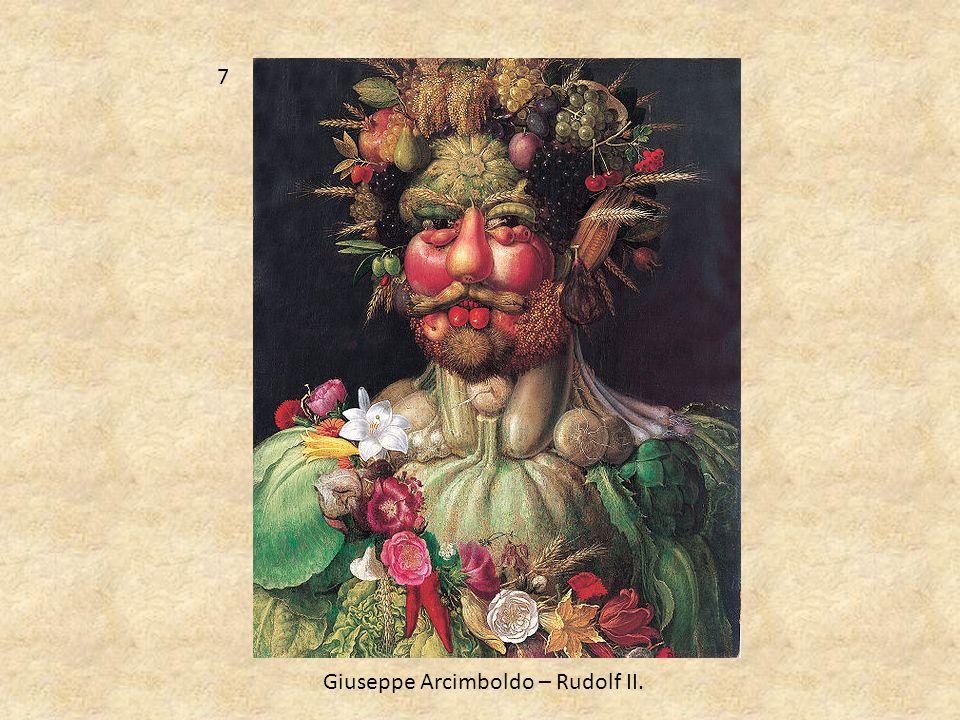 7 Giuseppe Arcimboldo – Rudolf II.