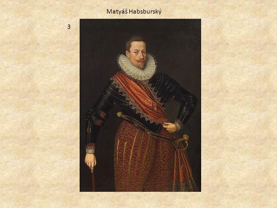 Matyáš Habsburský 3