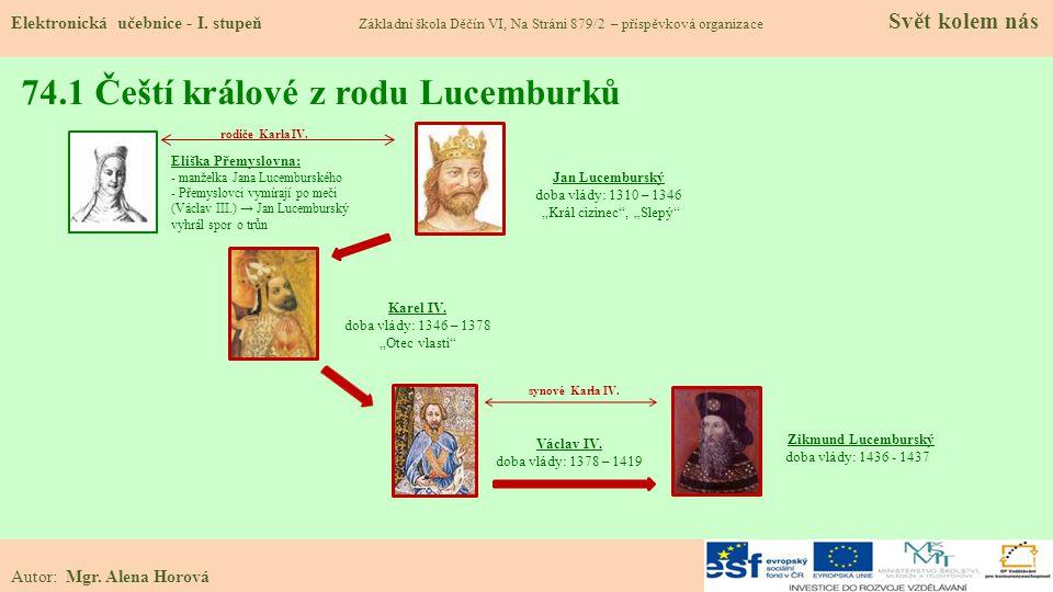 74.1 Čeští králové z rodu Lucemburků