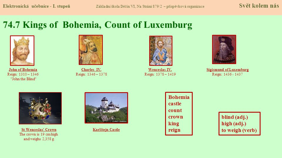 74.7 Kings of Bohemia, Count of Luxemburg