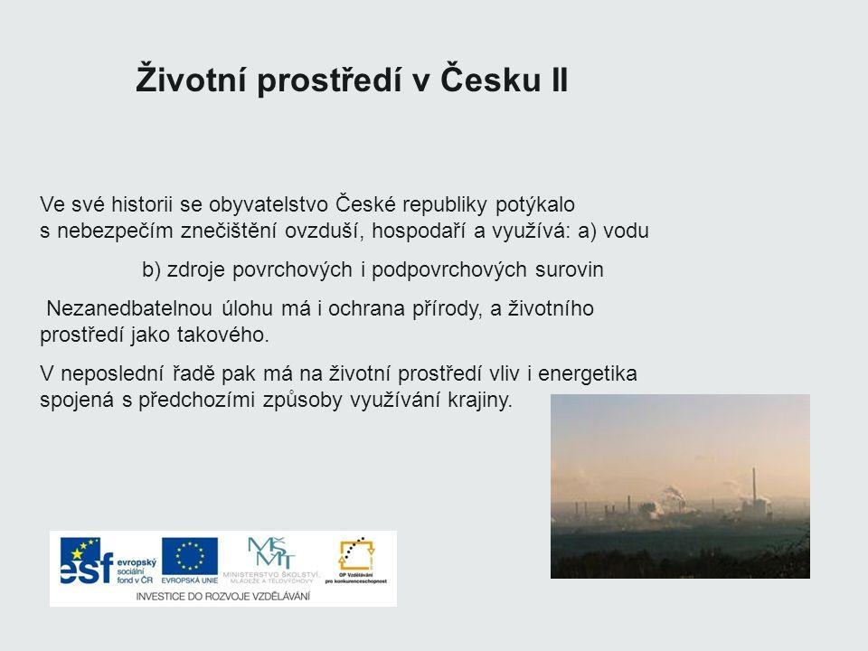 Životní prostředí v Česku II
