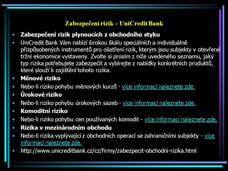 Zabezpečení rizik – UniCredit Bank