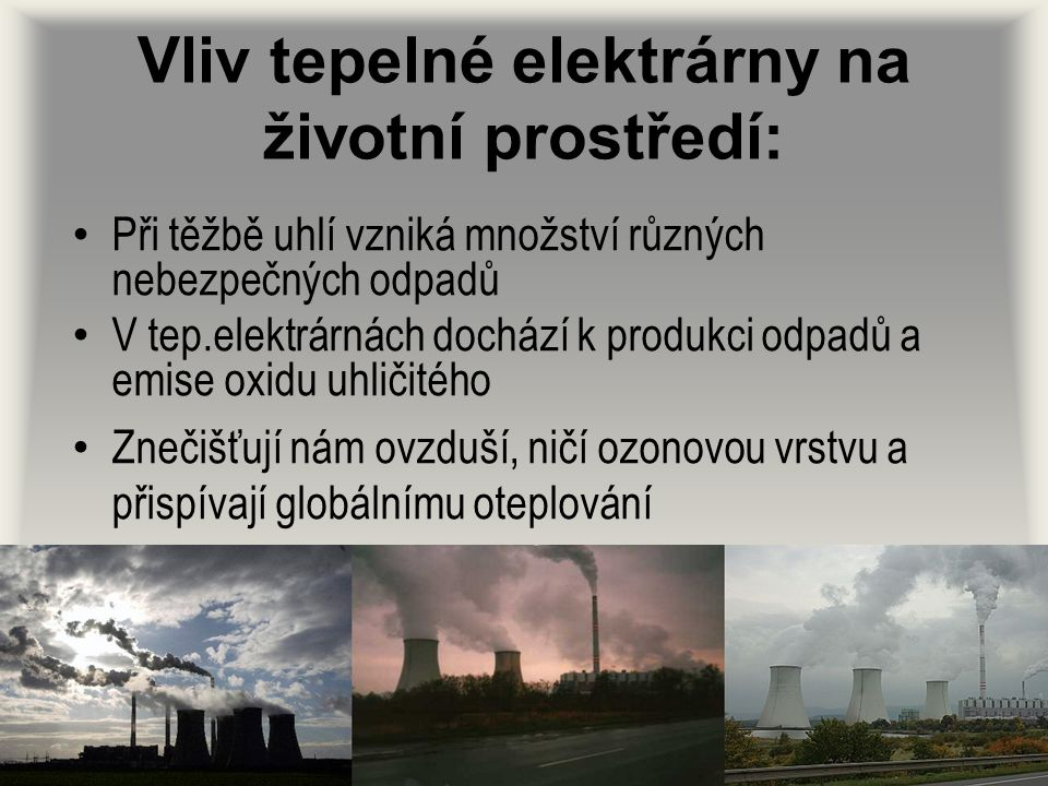 Vliv tepelné elektrárny na životní prostředí: