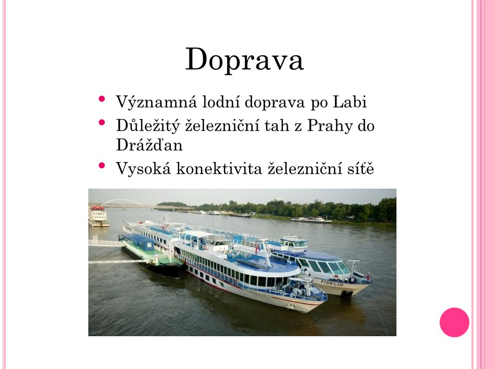 Doprava Významná lodní doprava po Labi