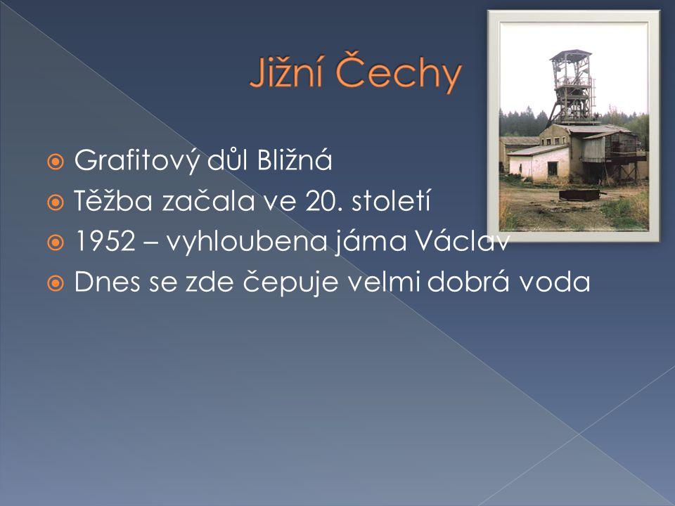 Jižní Čechy Grafitový důl Bližná Těžba začala ve 20. století