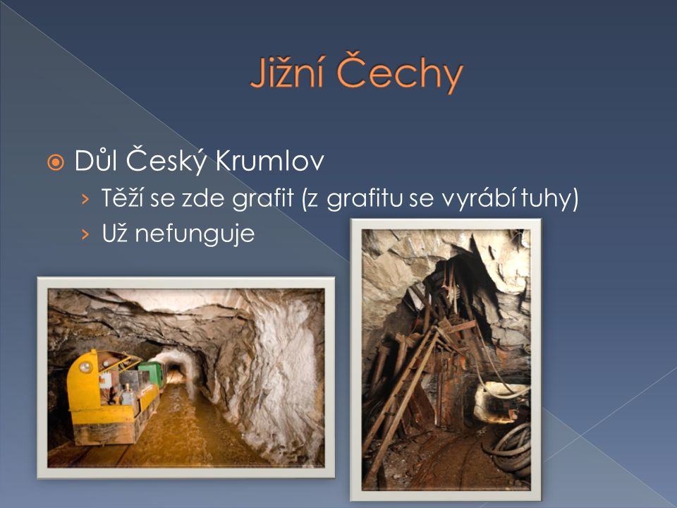 Jižní Čechy Důl Český Krumlov
