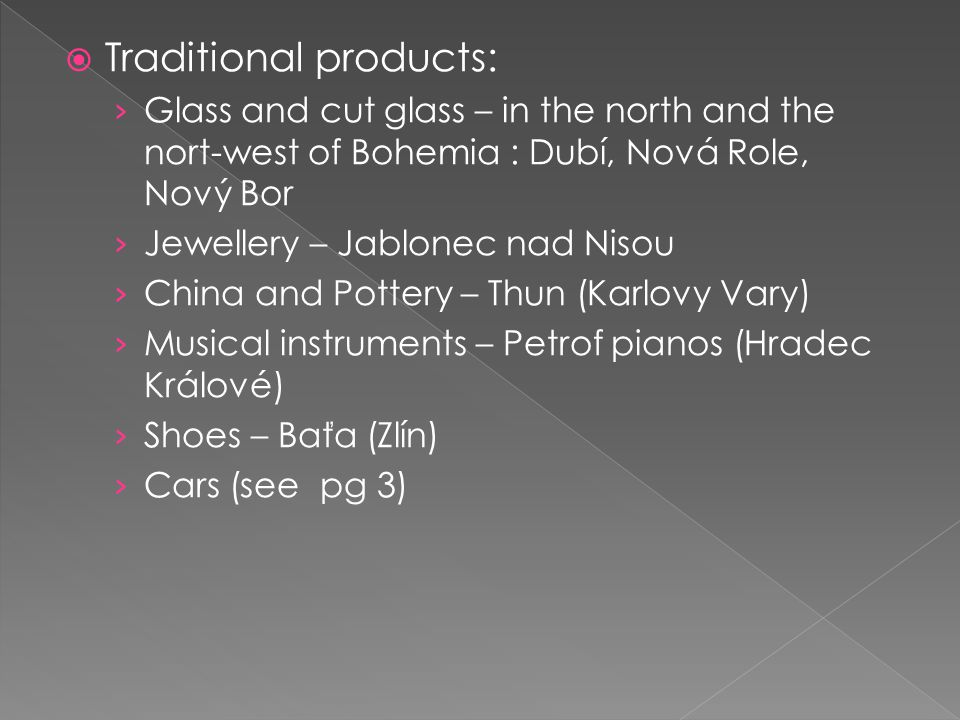Traditional products: