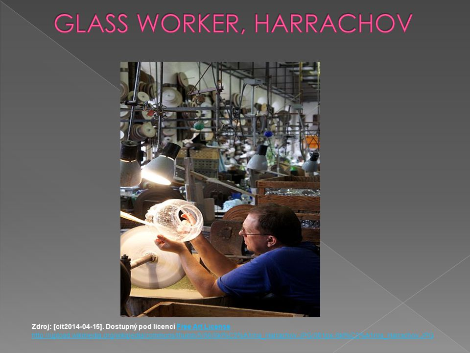 GLASS WORKER, HARRACHOV