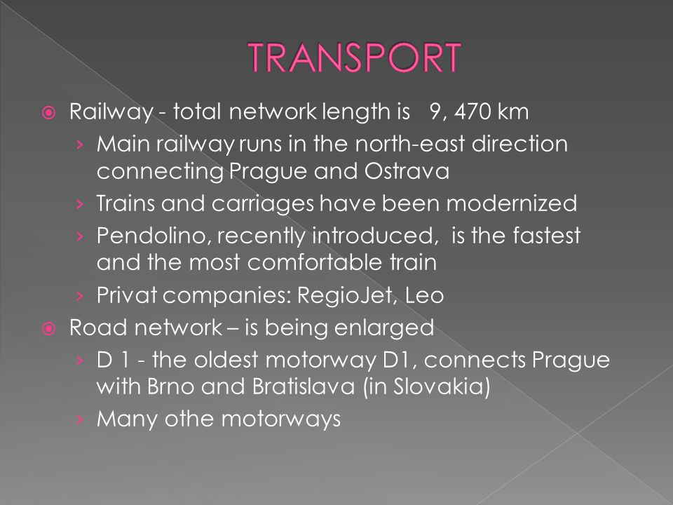 TRANSPORT Railway - total network length is 9, 470 km