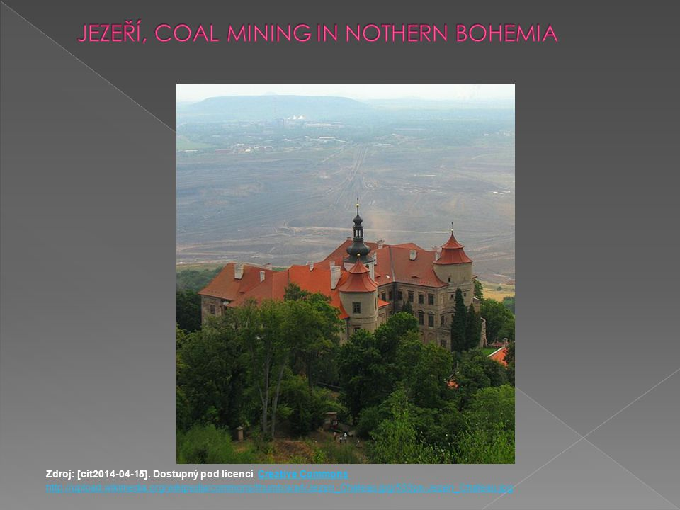 JEZEŘÍ, COAL MINING IN NOTHERN BOHEMIA