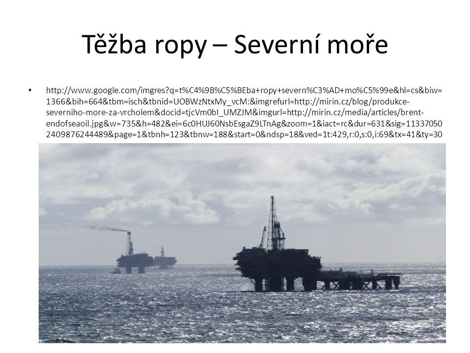 Těžba ropy – Severní moře