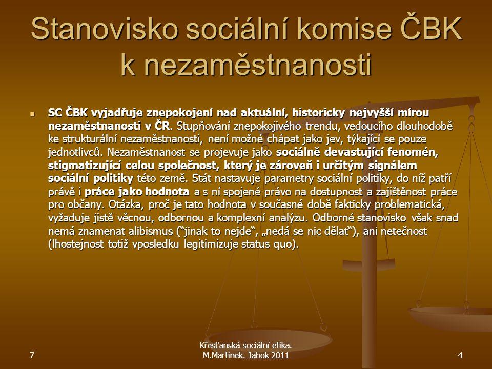 Stanovisko sociální komise ČBK k nezaměstnanosti