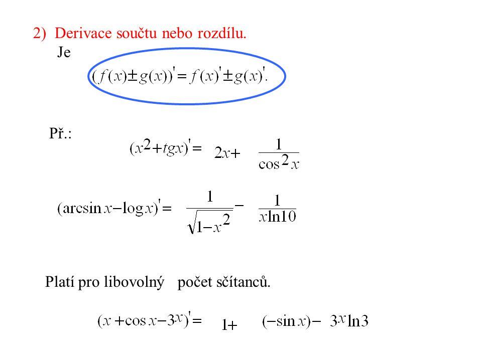 2) Derivace součtu nebo rozdílu.