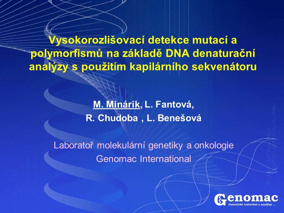 Vysokorozlišovací detekce mutací a polymorfismů na základě DNA denaturační analýzy s použitím kapilárního sekvenátoru