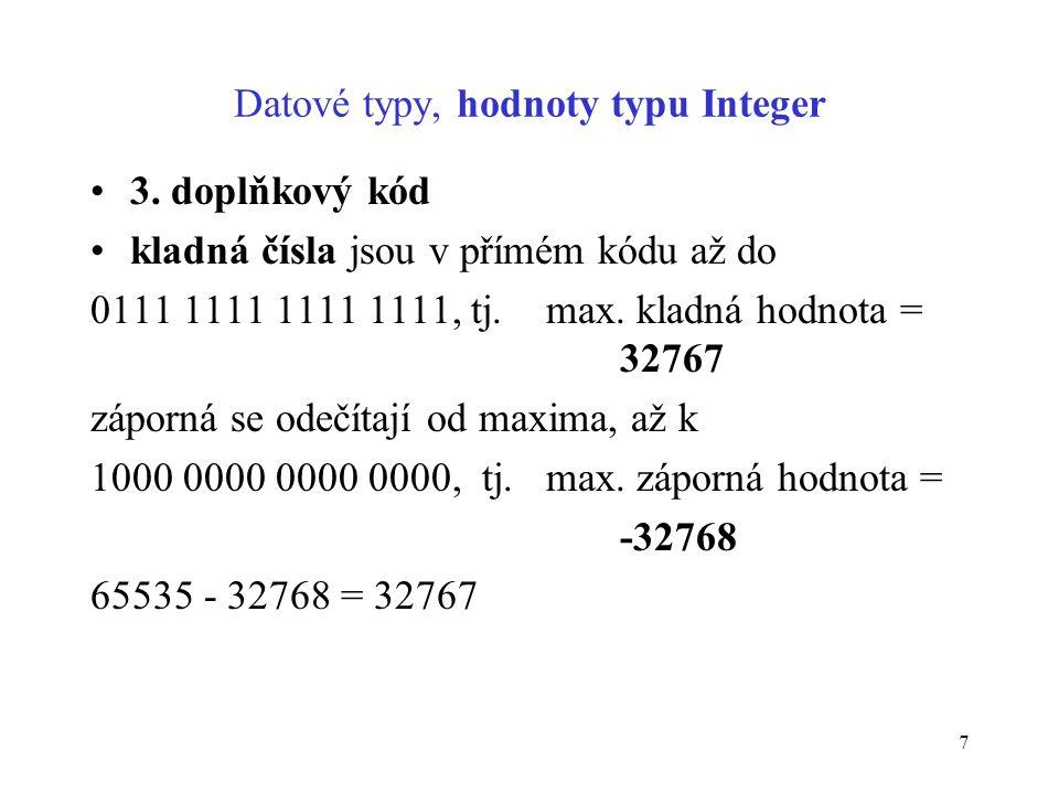 Datové typy, hodnoty typu Integer