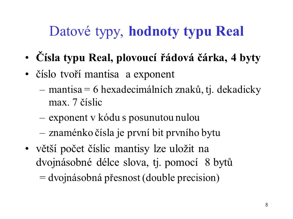 Datové typy, hodnoty typu Real