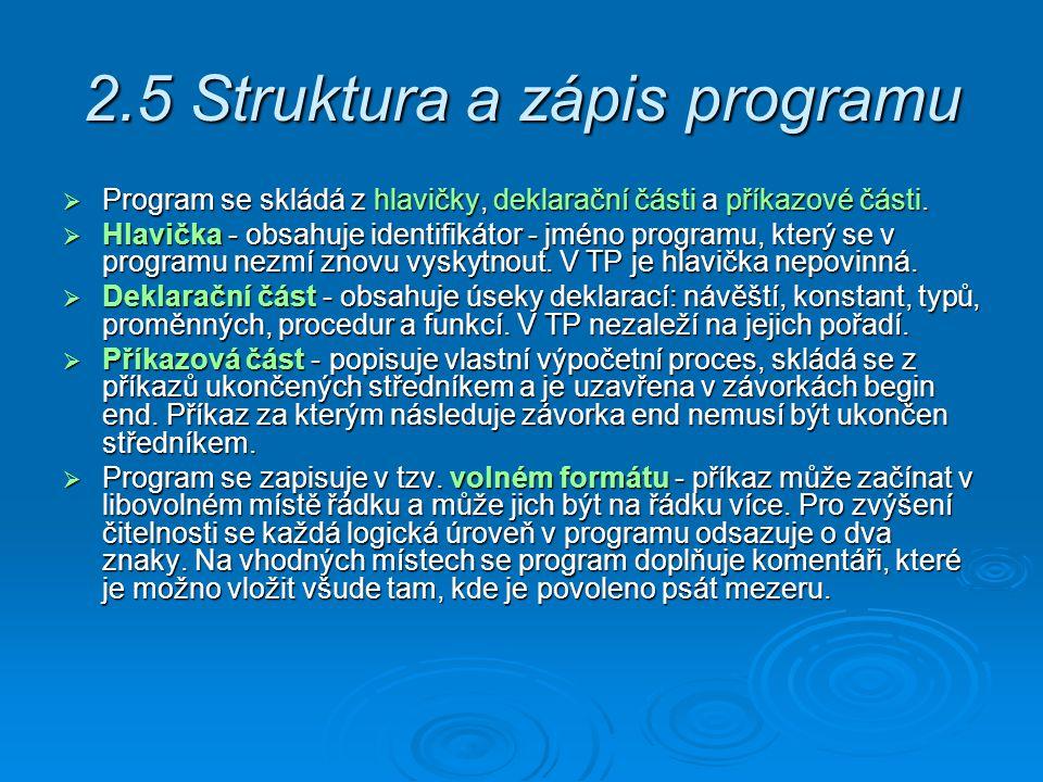 2.5 Struktura a zápis programu