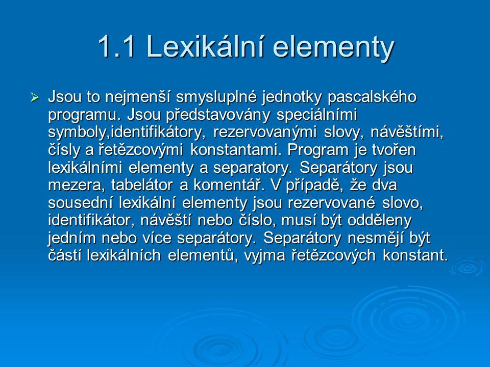 1.1 Lexikální elementy