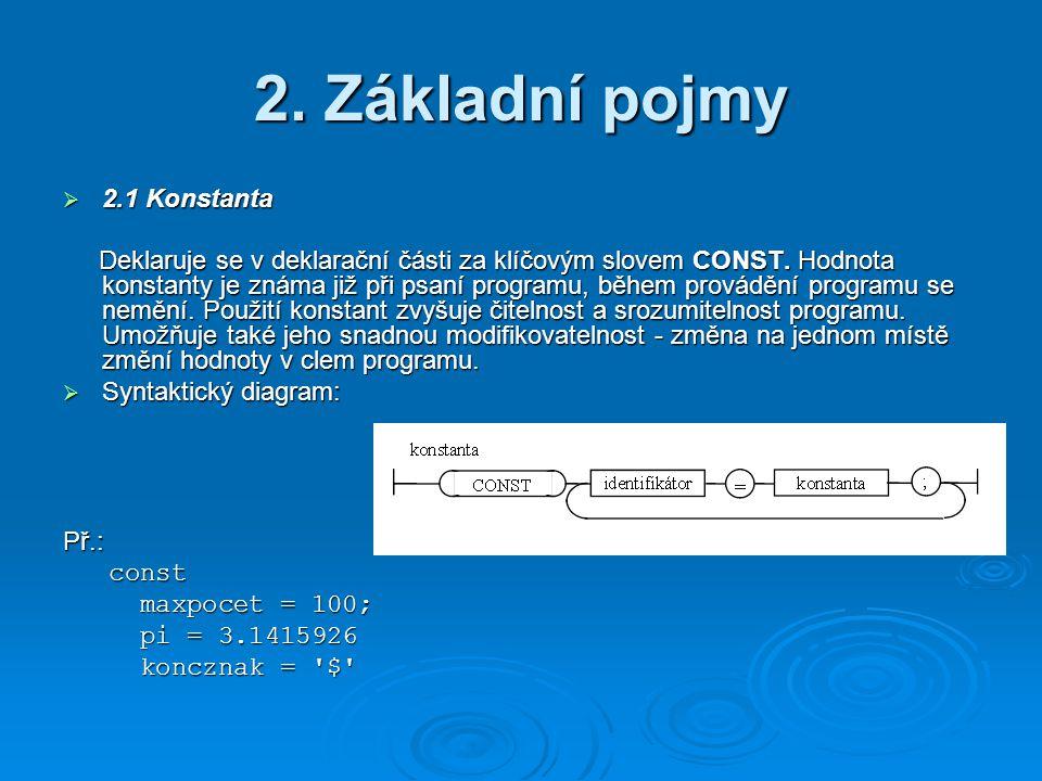 2. Základní pojmy 2.1 Konstanta