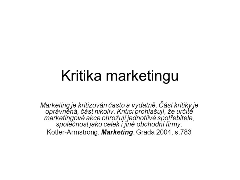 Kotler-Armstrong: Marketing. Grada 2004, s.783