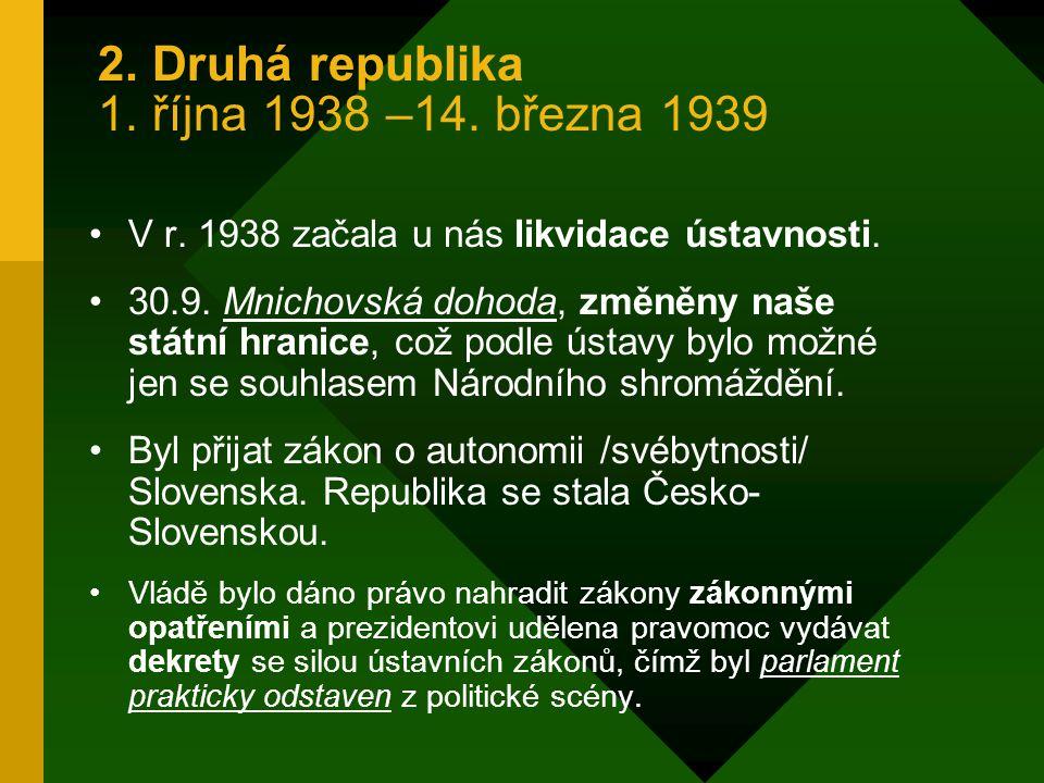 2. Druhá republika 1. října 1938 –14. března 1939