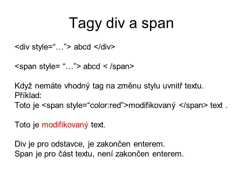 Tagy div a span <div style= … > abcd </div>