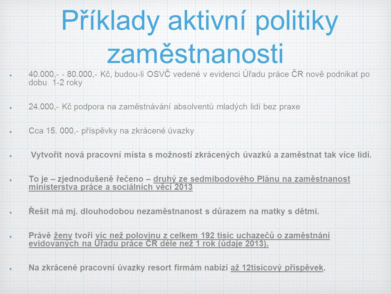 Příklady aktivní politiky zaměstnanosti