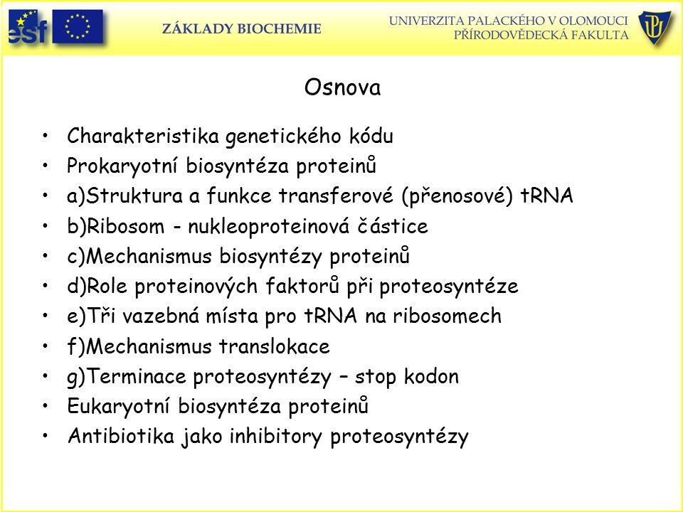 Osnova Charakteristika genetického kódu