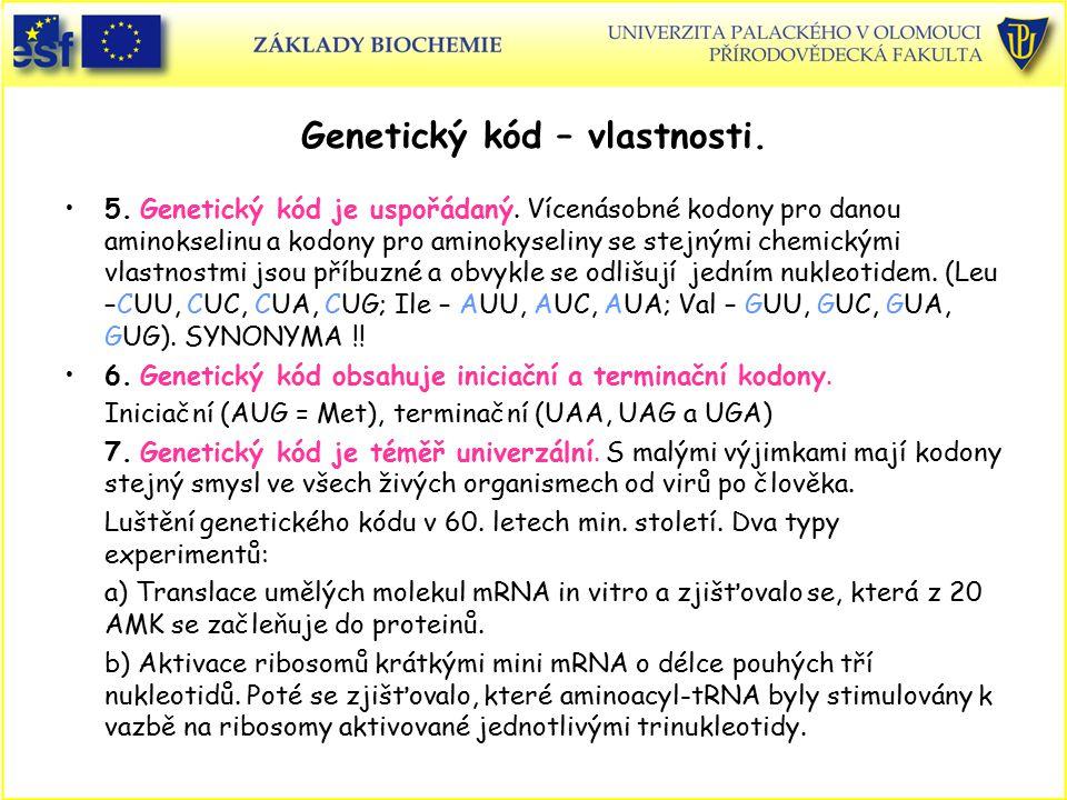 Genetický kód – vlastnosti.