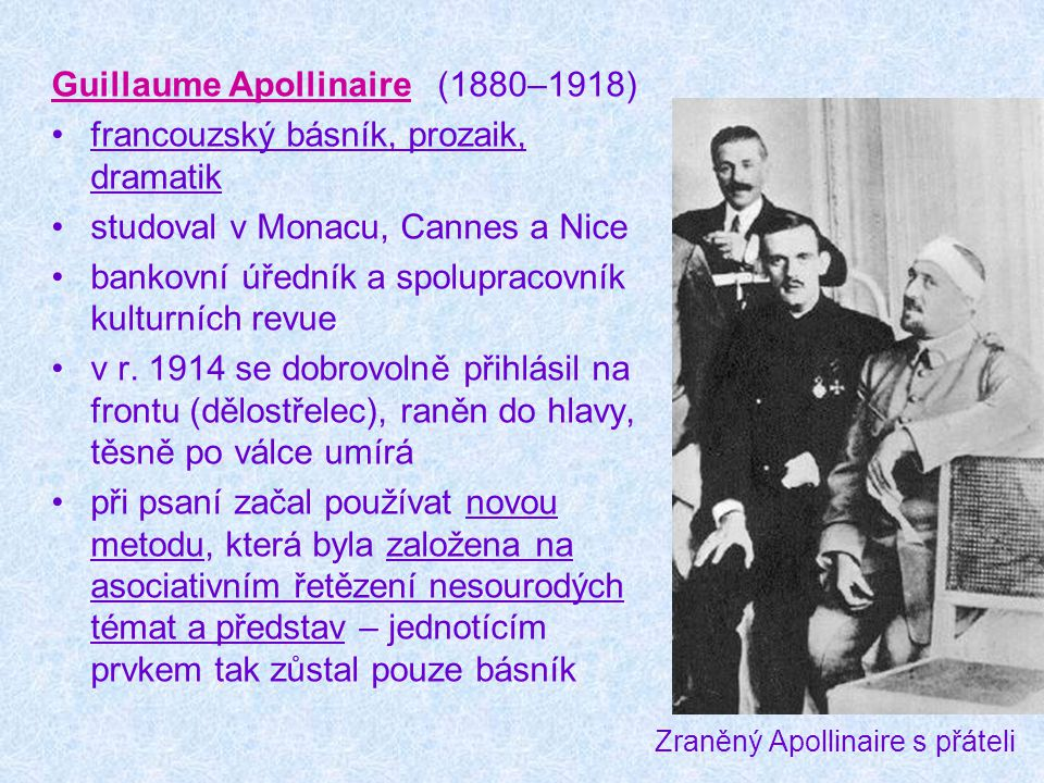Zraněný Apollinaire s přáteli