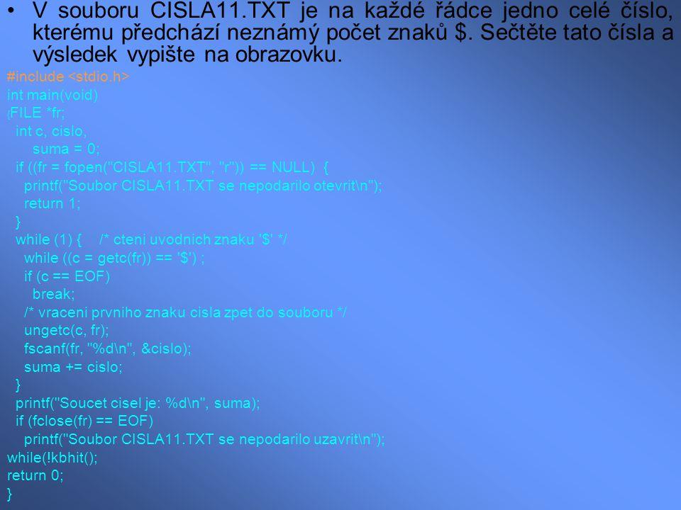 V souboru CISLA11.TXT je na každé řádce jedno celé číslo, kterému předchází neznámý počet znaků $. Sečtěte tato čísla a výsledek vypište na obrazovku.