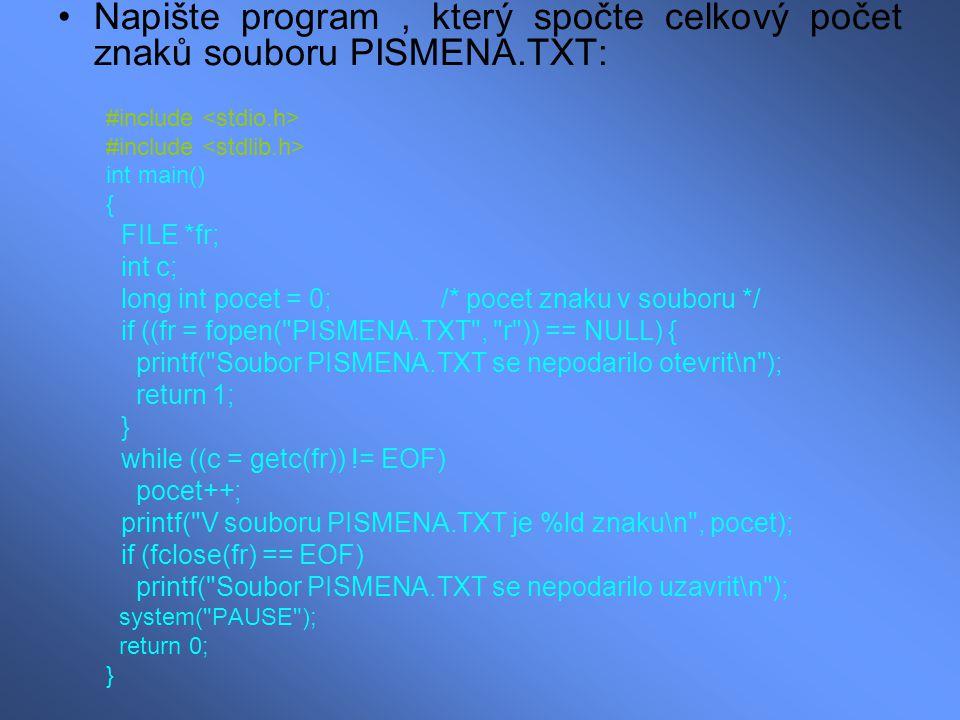 Napište program , který spočte celkový počet znaků souboru PISMENA