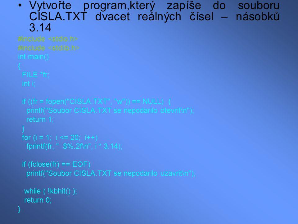 Vytvořte program,který zapíše do souboru CISLA