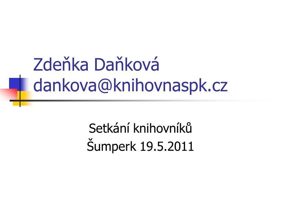 Zdeňka Daňková dankova@knihovnaspk.cz