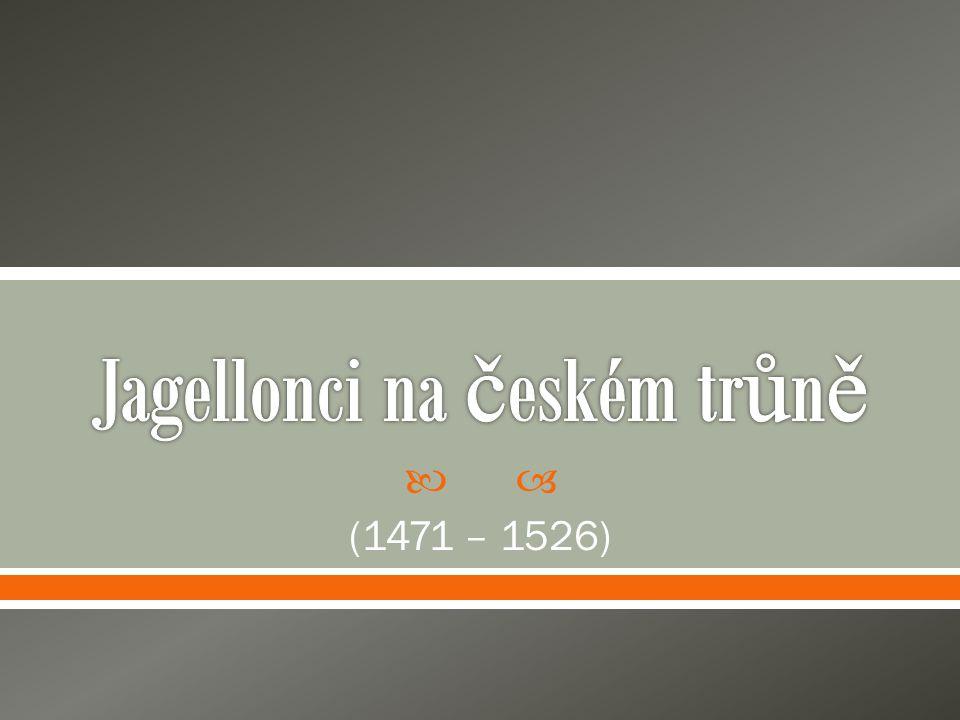 Jagellonci na českém trůně