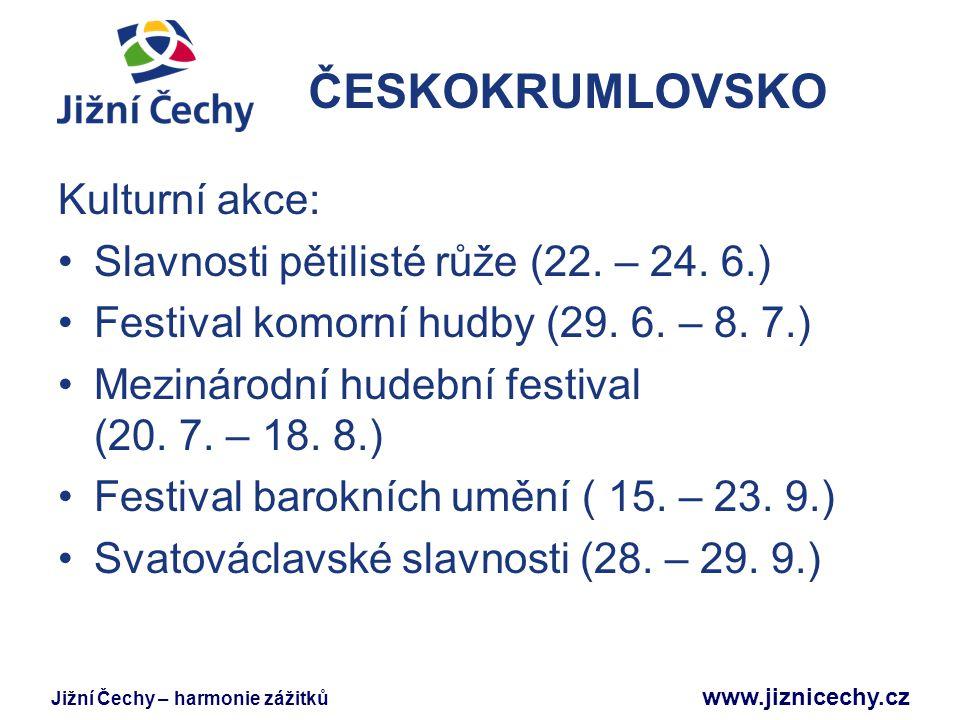 ČESKOKRUMLOVSKO Kulturní akce: Slavnosti pětilisté růže (22. – 24. 6.)