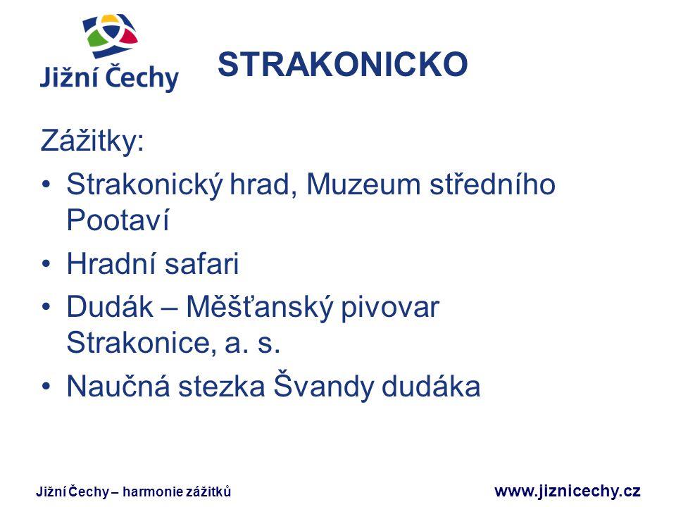 STRAKONICKO Zážitky: Strakonický hrad, Muzeum středního Pootaví